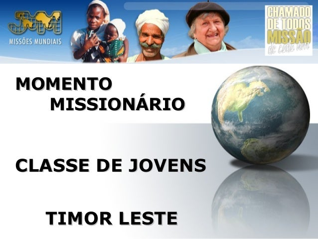 MOMENTO MISSIONÁRIO  CLASSE DE JOVENS TIMOR LESTE