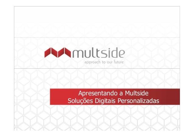 Apresentando a Multside Soluções Digitais Personalizadas