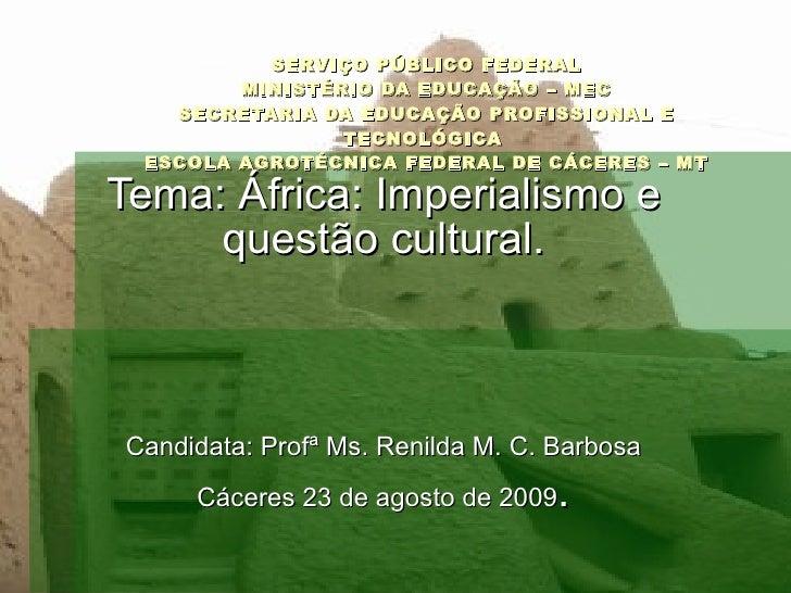 SERVIÇO PÚBLICO FEDERAL MINISTÉRIO DA EDUCAÇÃO – MEC SECRETARIA DA EDUCAÇÃO PROFISSIONAL E TECNOLÓGICA  ESCOLA AGROTÉCNICA...