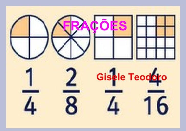 FRAÇÕES Gisele Teodoro