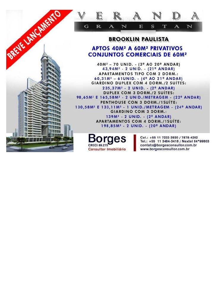 Veranda Berrini Gran Estan     Borges Consultor - Elite Brasil (11) 7222-3930 / ID 84*99803   contato@borgesconsultor.com....