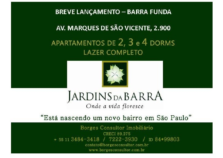 JARDINS DA BARRA - BREVE LANÇAMENTO -  APARTAMENTOS 70 E 100M² - BARRA FUNDA- BORGES (11) 7222-3930