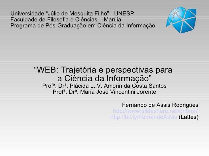 """Universidade """"Júlio de Mesquita Filho"""" - UNESP Faculdade de Filosofia e Ciências – Marília Programa de Pós-Graduação em Ci..."""