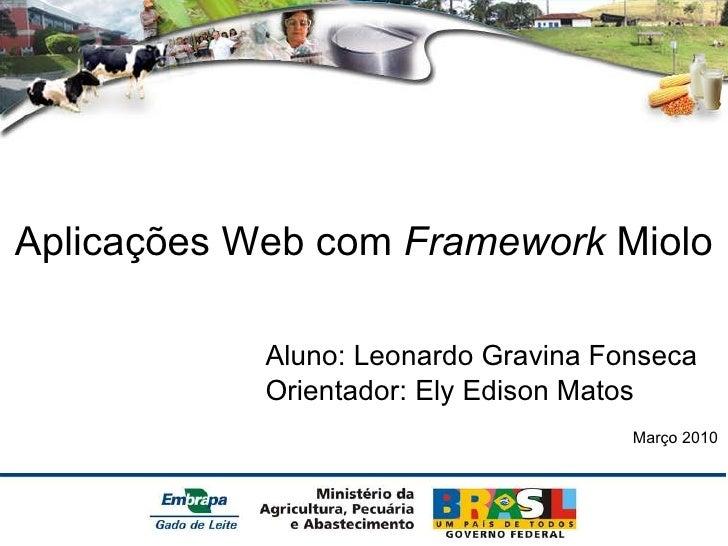 Framework Miolo