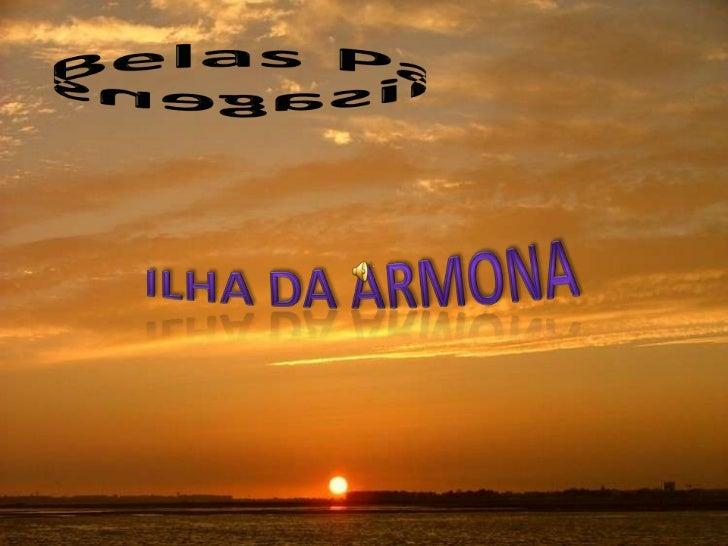 Belas Paisagens<br />Ilha da Armona<br />