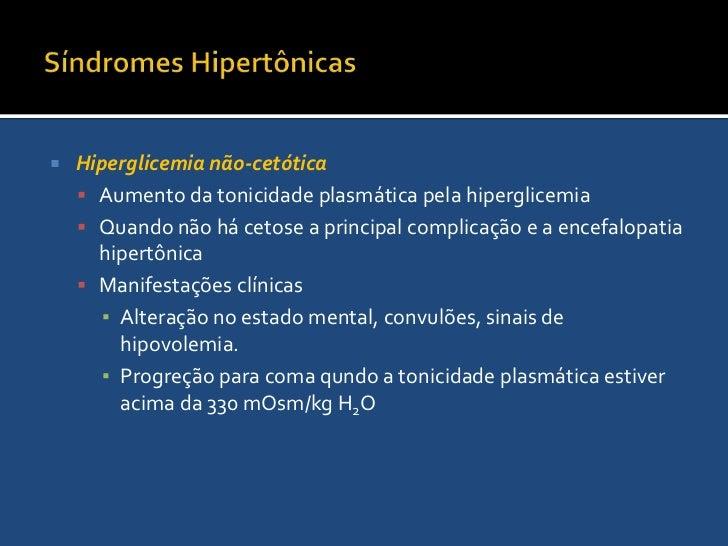 Síndromes Hipertônicas<br />Diabete insípido (DI)<br />Diagnóstico<br />Urina diluída e plasma hipertônico<br />Osmolarida...