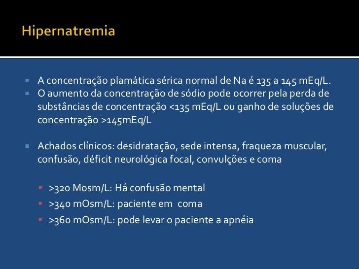 Hiponatremia X Hipernatremia<br />