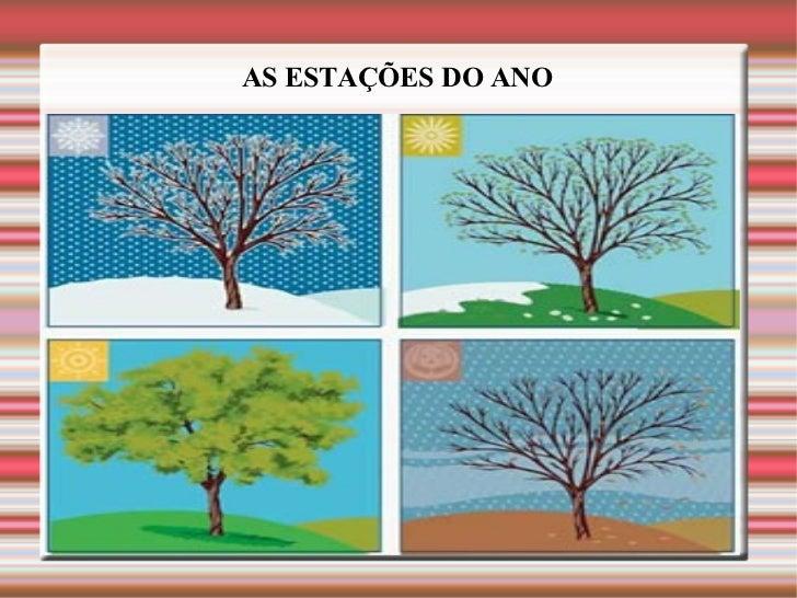 AS ESTAÇÕES DO ANO