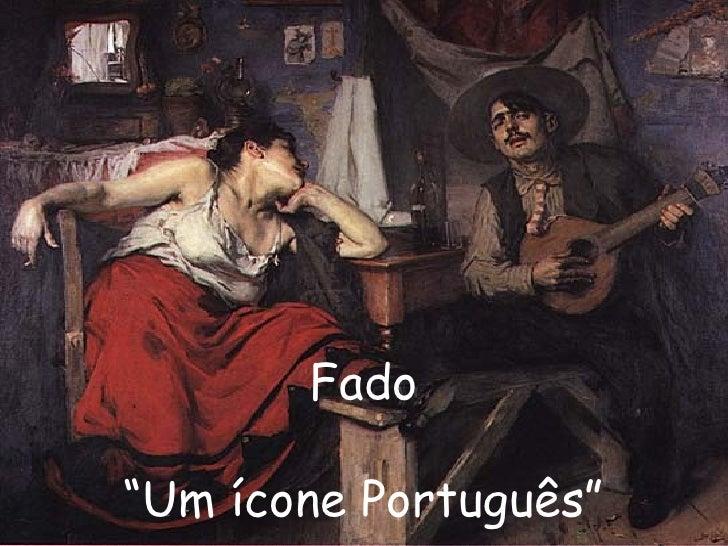"""Fado """" Um ícone Português"""""""