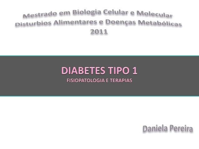● Doença crónica prolongada que representa menos de 10% dos casos totais de diabetes.● Esta doença metabólica carateriza-s...