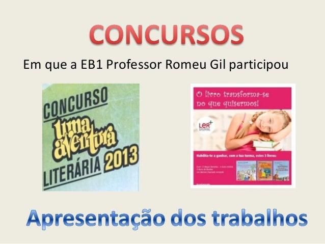 Em que a EB1 Professor Romeu Gil participou