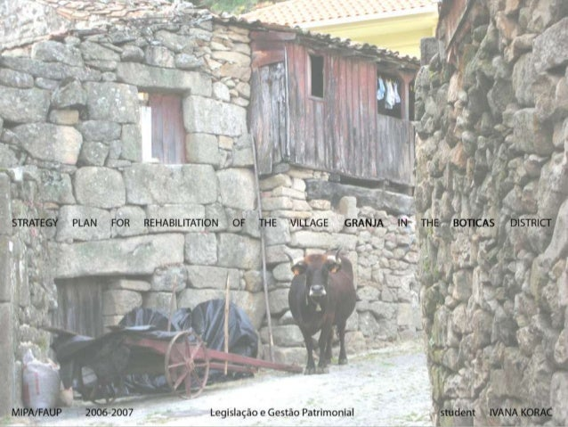 CHARACTERISATIONgeographical locationPortugal | North Region | Barroso district | Boticas council | village Granja
