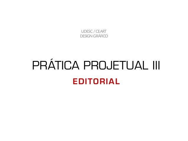 PRÁTICA PROJETUAL IIIUDESC / CEARTDESIGN GRÁFICOEDITORIAL