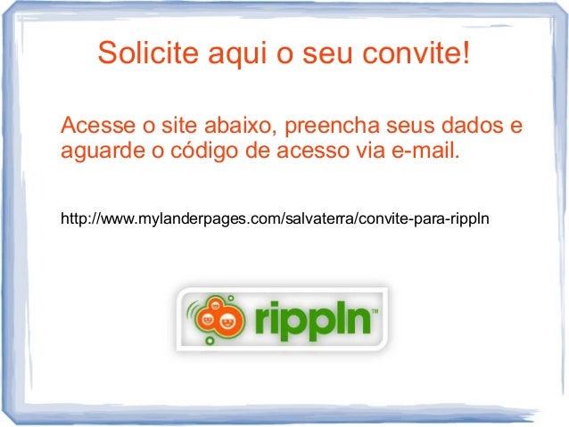 Solicite aqui o seu convite!Acesse o site abaixo, preencha seus dados eaguarde o código de acesso via e-mail.http://www.my...