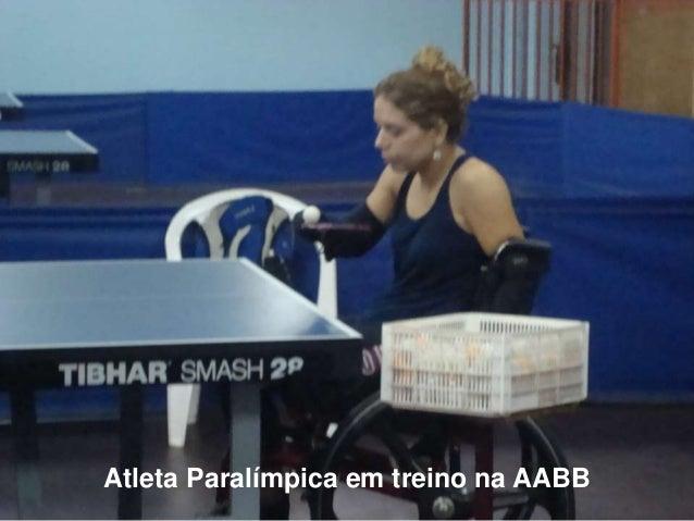 Atleta Paralímpica em treino na AABB