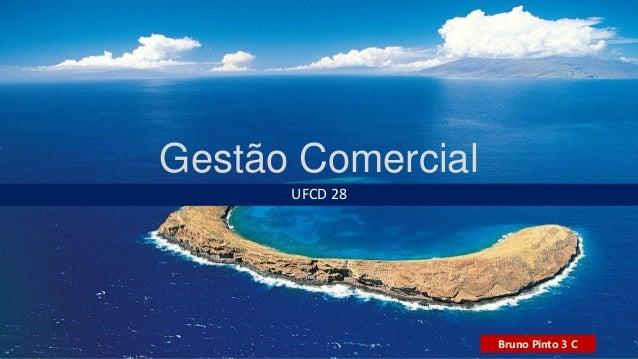 Gestão Comercial UFCD 28 Bruno Pinto 3 C