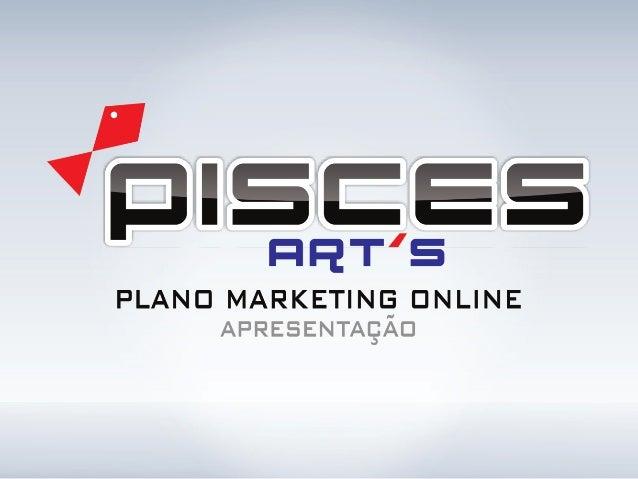 Apresentação Pisces Art's