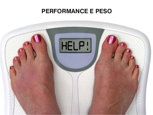PERFORMANCE E PESO