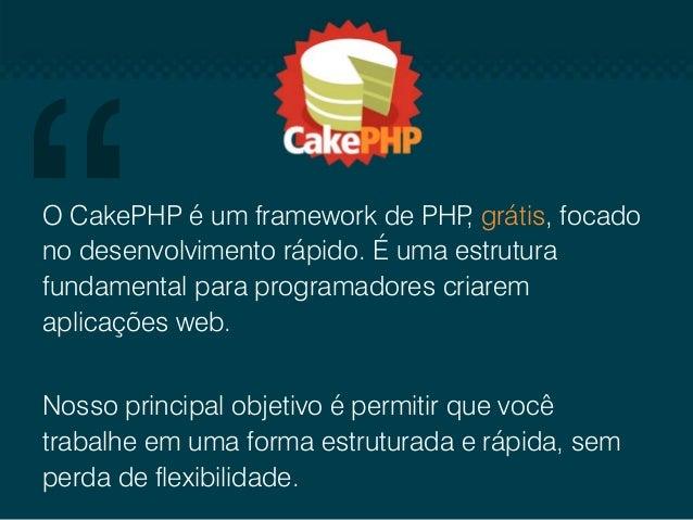 CakePHP foi criado em abril 2005, quando um programador polonês Michael Tatarynowicz escreveu uma pequena versão de um fra...