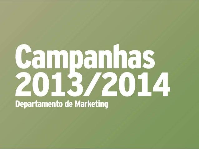 CRONOGRAMA ANUAL DE CAMPANHAS CRONOGRAMA & PLANEJAMENTOS_SHOPPING BALNEÁRIO 2013/2014 2013 (início_out/dez) CAMPANHAS PERÍ...