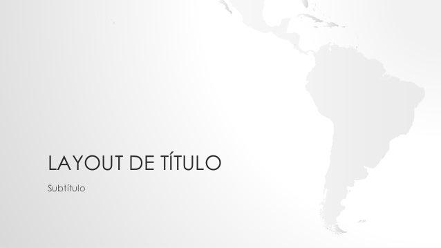 LAYOUT DE TÍTULO Subtítulo