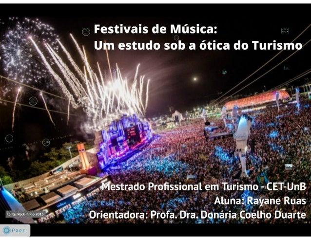 Q Festivais de Música:  , . r um estudo 56h a ótica do Turismo     1x- _ .  ›'_ C ›, . ' w . ' r , I ›_ Y_.  V!  ,» i' ' '...