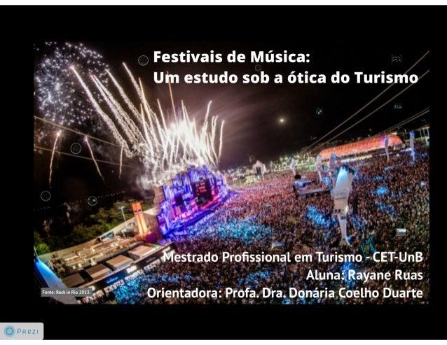 """' ° *j  Q Festivais de Música:  r A ' f """" """" ' U estudo sob a ótica do Turismo  . .a ,  .4 ,  v,  a. , . _ , ._.    .  _C1 ..."""
