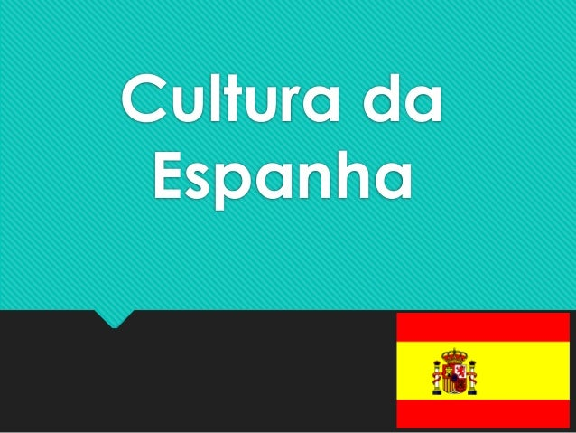 Cultura da Espanha