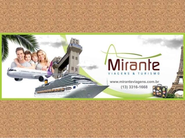 A Mirante Viagens é uma agência jovem, com uma proposta diferenciada no mercado: Atendimento personalizado ao cliente. A M...