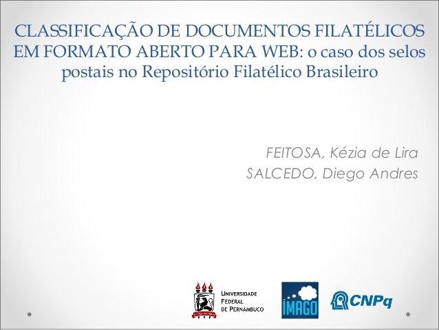 CLASSIFICAÇÃO DE DOCUMENTOS FILATÉLICOS EM FORMATO ABERTO PARA WEB: o caso dos selos postais no Repositório Filatélico Bra...
