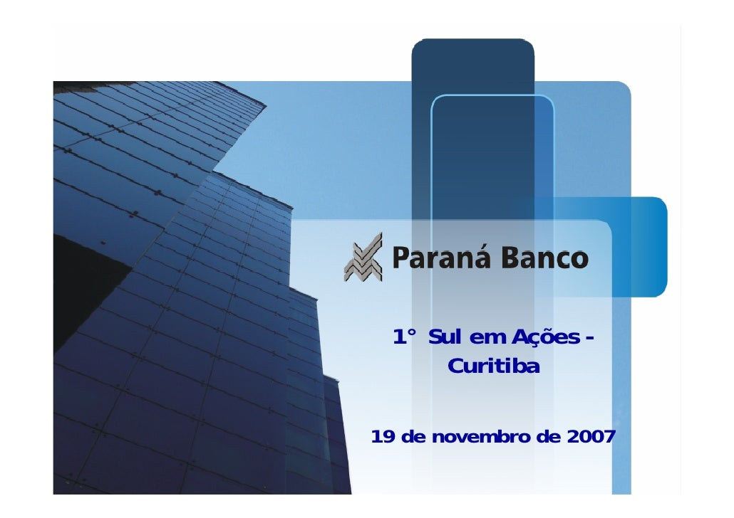Apresentação dos -         1° Sul em Ações       Resultados do 3T07             Curitiba Presentation       9 de novembro ...