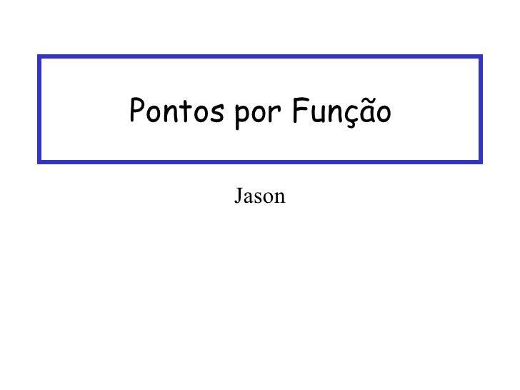 Pontos por Função Jason