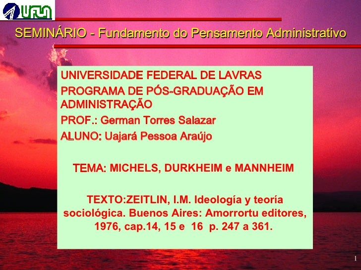 SEMINÁRIO - Fundamento do Pensamento Administrativo <ul><li>UNIVERSIDADE FEDERAL DE LAVRAS </li></ul><ul><li>PROGRAMA DE P...