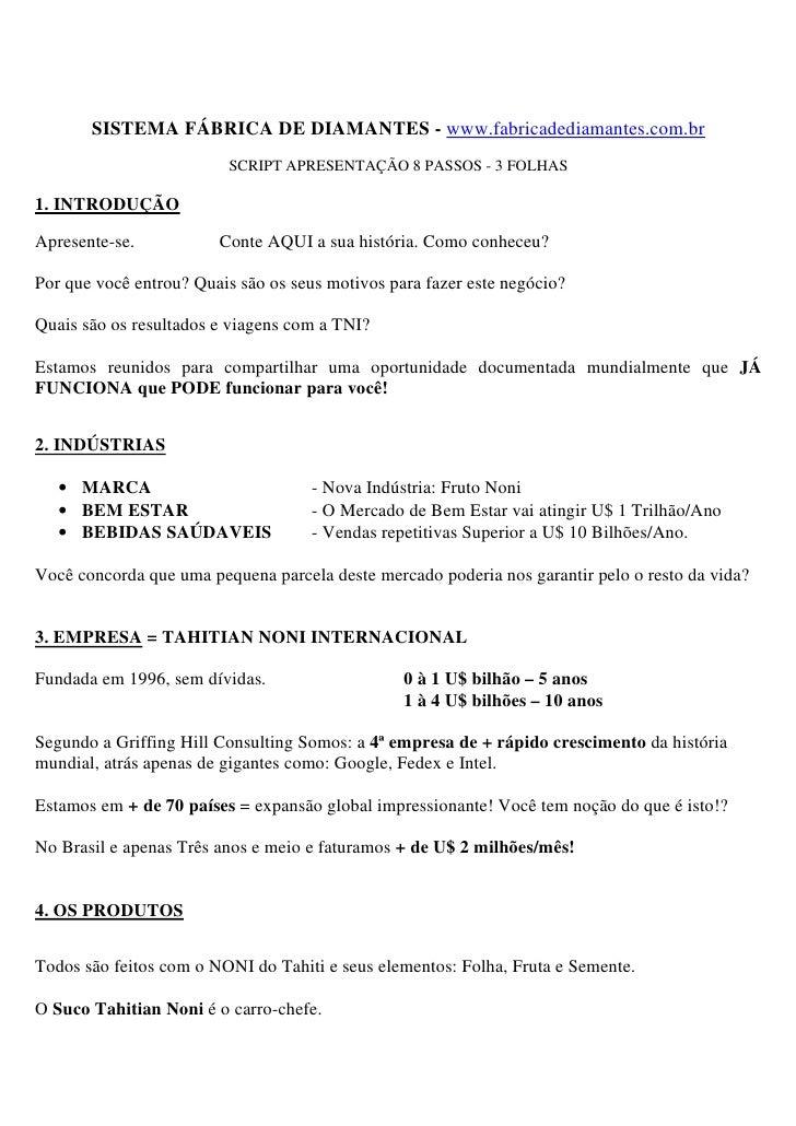 SISTEMA FÁBRICA DE DIAMANTES - www.fabricadediamantes.com.br                          SCRIPT APRESENTAÇÃO 8 PASSOS - 3 FOL...