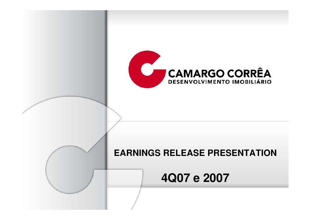 EARNINGS RELEASE PRESENTATION          4Q07 e 2007
