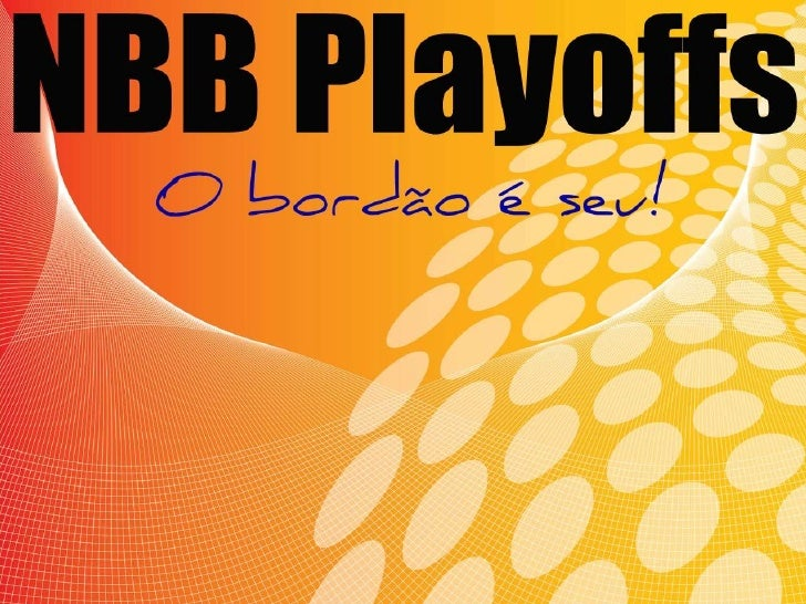 NBB Playoffs - O bordão é seu!