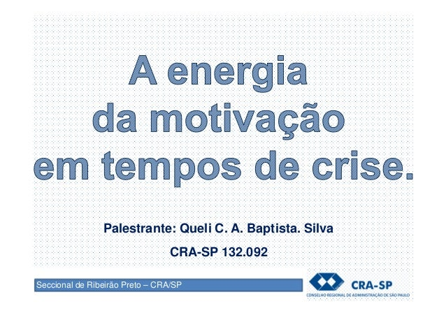 A Energia Da Motivação Em Tempos De Crise