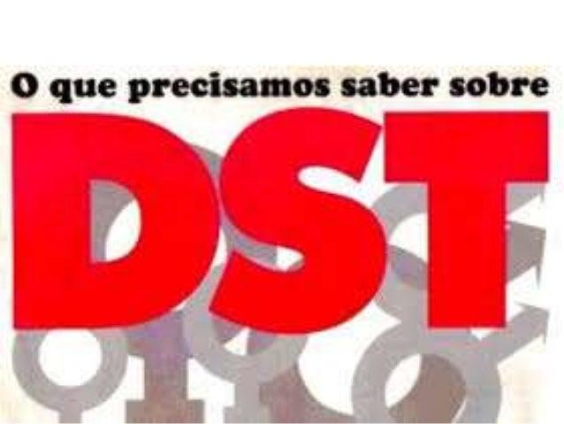 É importante estudar DSTs para: • Alertar sobre as doenças sexualmente transmissíveis. • Conscientizar sobre os sintomas d...