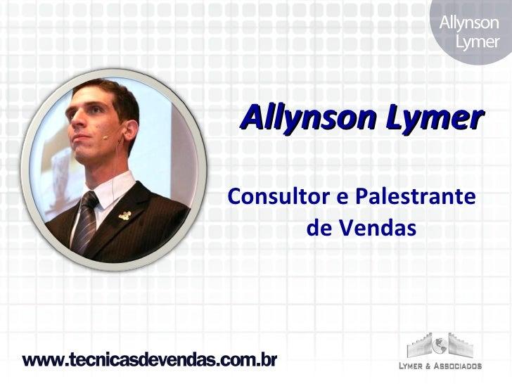 Allynson Lymer Consultor e Palestrante de Vendas
