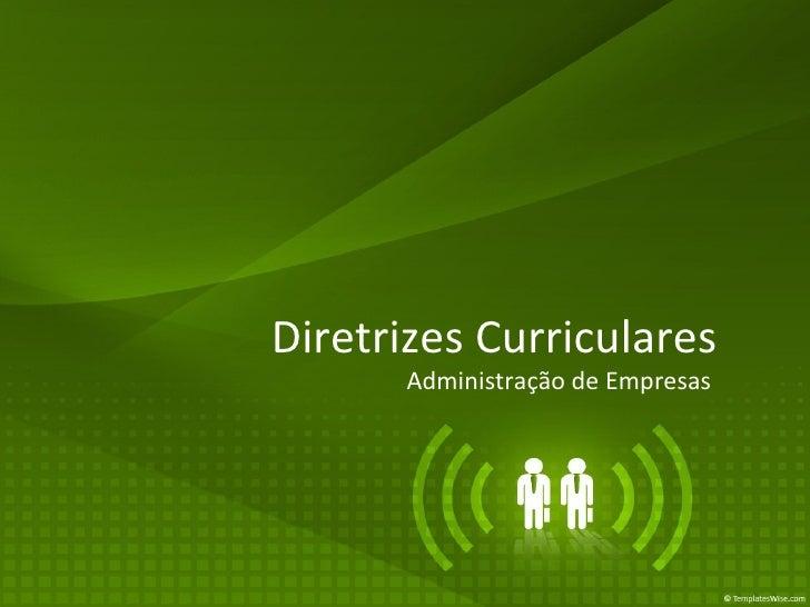 Diretrizes Curriculares  Administração de Empresas