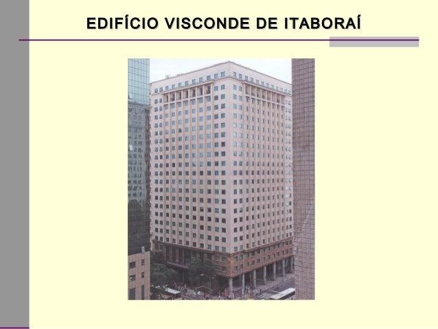 EDIFÍCIO VISCONDE DE ITABORAÍEDIFÍCIO VISCONDE DE ITABORAÍ