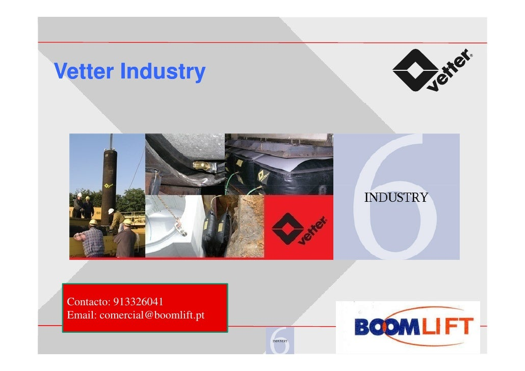 Vetter Industry Contacto: 913326041 Email: comercial@boomlift.pt                                © Vetter GmbH, A Unit of I...