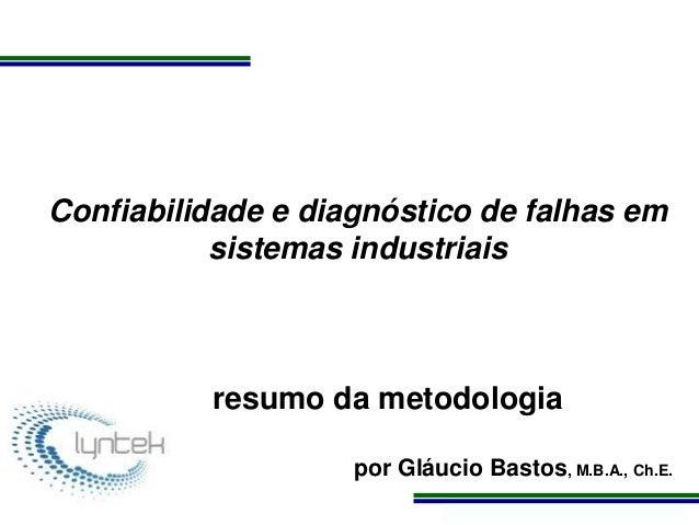 Programa de Atualização Profissional Confiabilidade e diagnóstico de falhas em sistemas industriais resumo da metodologia ...