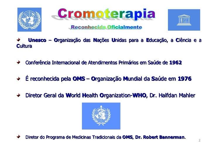 Curso de Cromoterapia, Terapia Complementar, Cores, Cromoterapia Slide 2