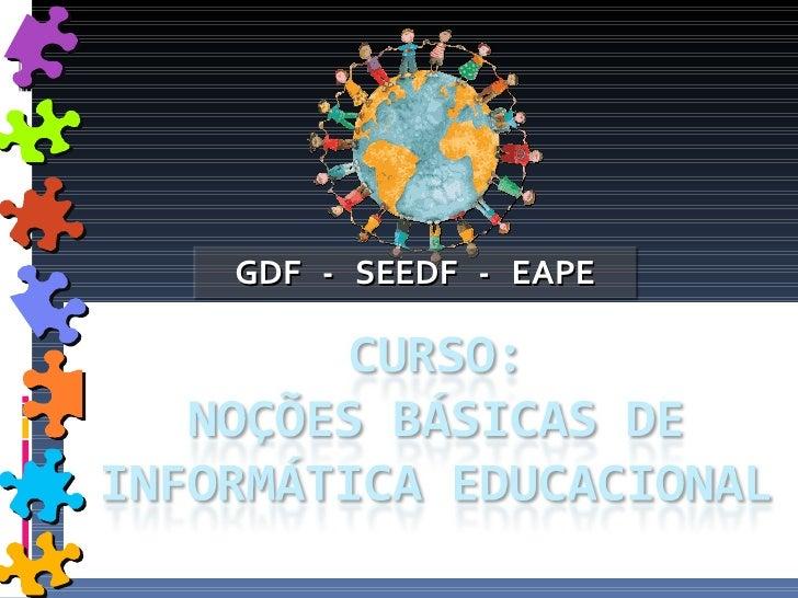 GDF  -  SEEDF  -  EAPE