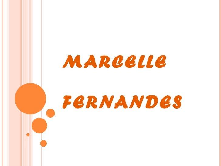 MARCELLE   FERNANDES