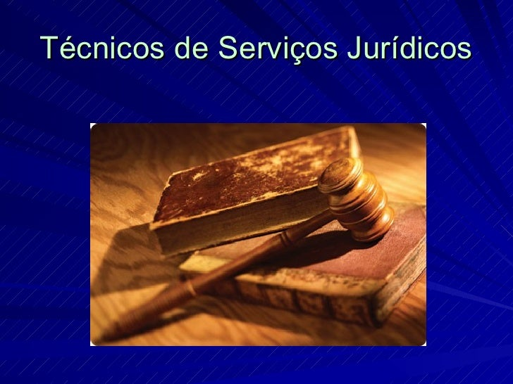 Técnicos de Serviços Jurídicos