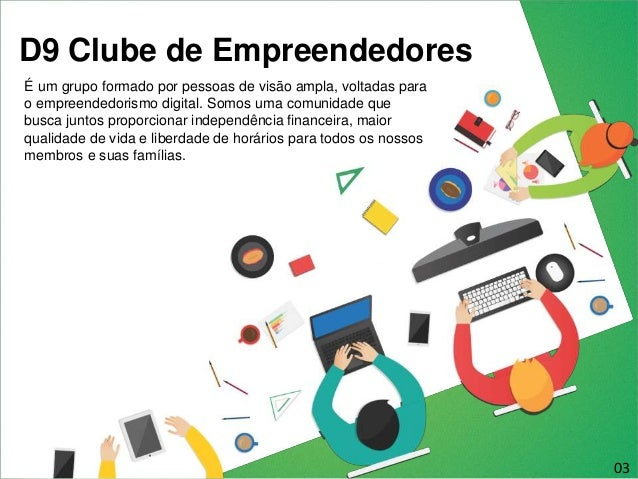 Apresentação D9 Clube De Empreendedores Slide 3