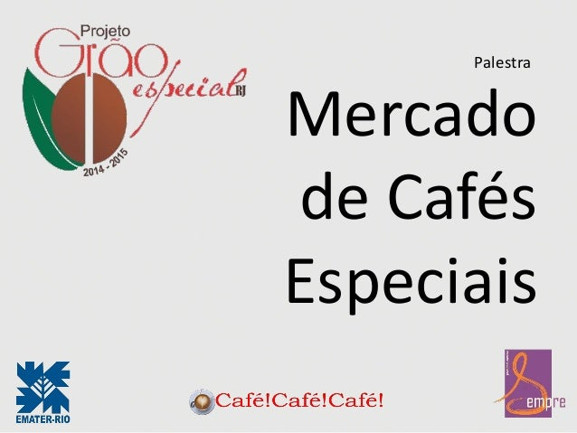 Mercado de Cafés Especiais Palestra