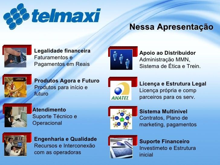 Nessa Apresentação Legalidade financeira Faturamentos e Pagamentos em Reais Apoio ao Distribuidor Administração MMN, Siste...